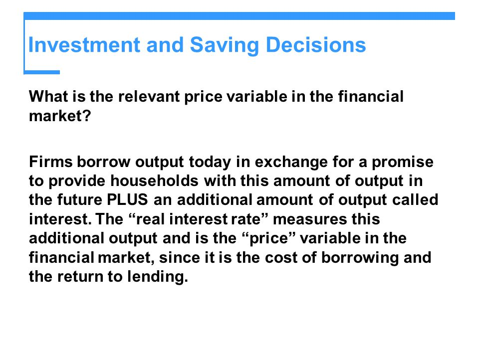 Investment and Saving Decisions