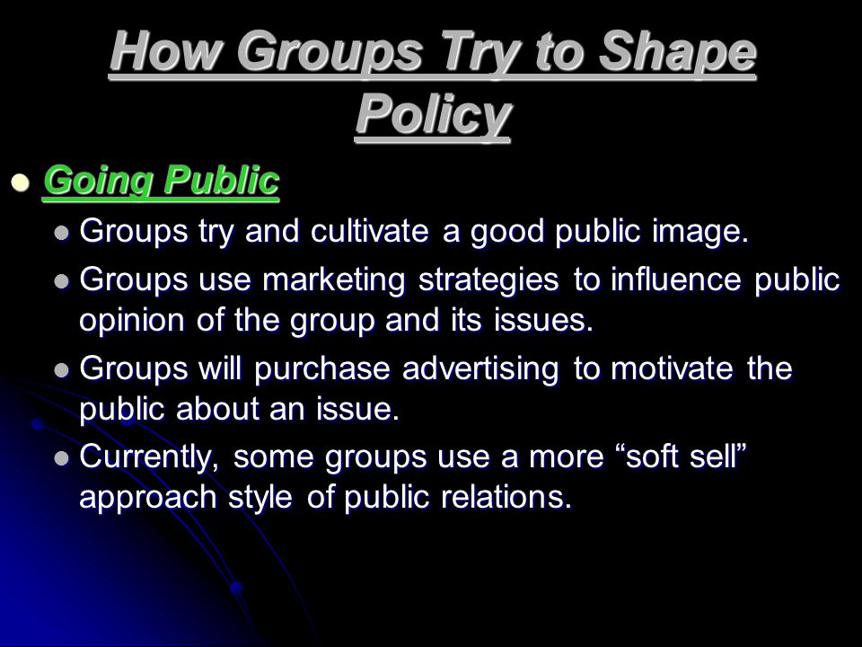 How Groups Try to Shape Policy