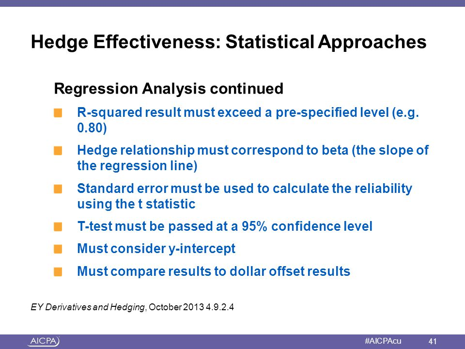 Hedge Effectiveness: Statistical Approaches