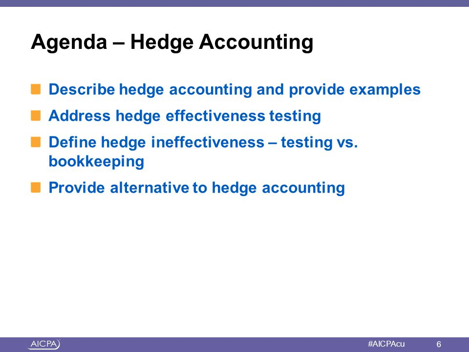 Agenda – Hedge Accounting