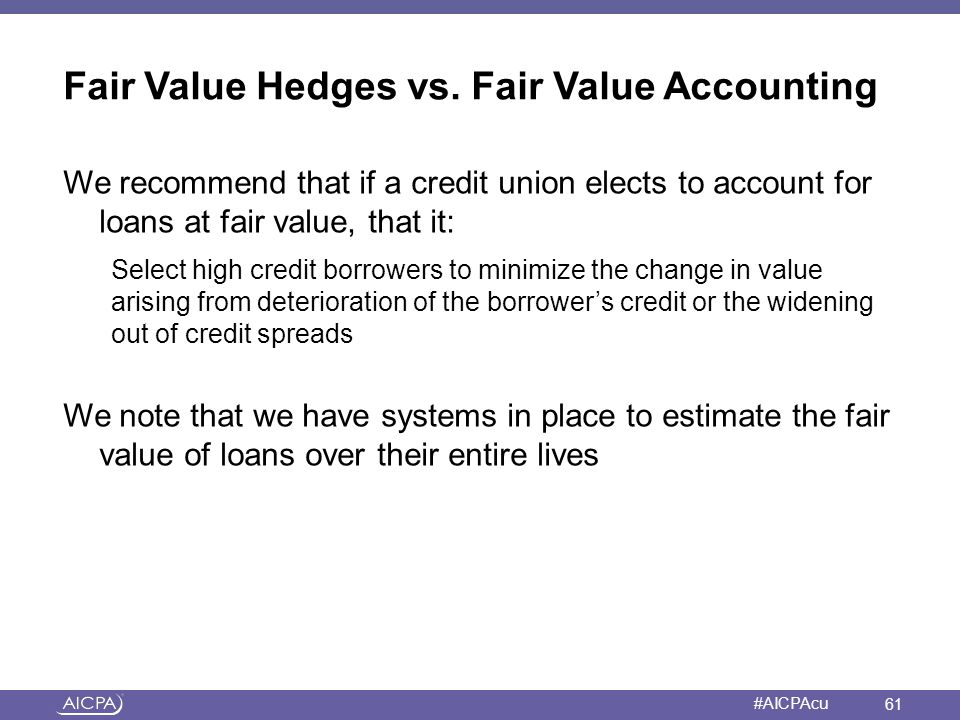Fair Value Hedges vs. Fair Value Accounting