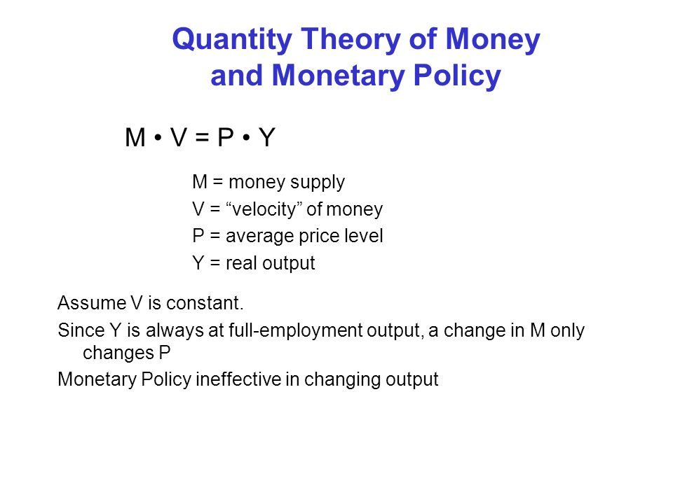 Quantity Theory of Money and Monetary Policy