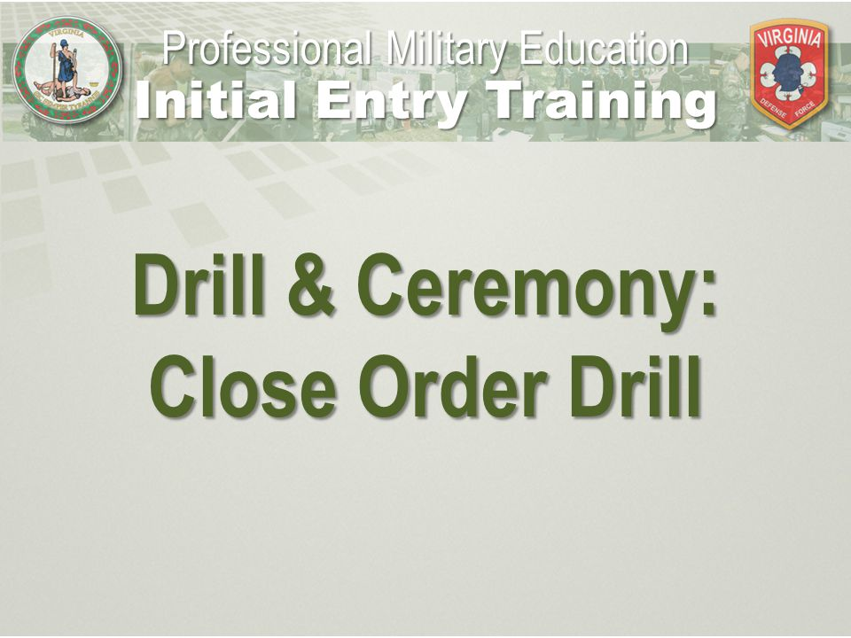 Initial Entry Training