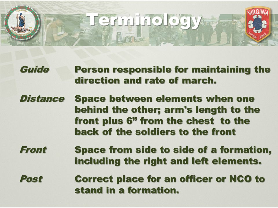 Terminology Guide Person responsible for maintaining the direction and rate of march.