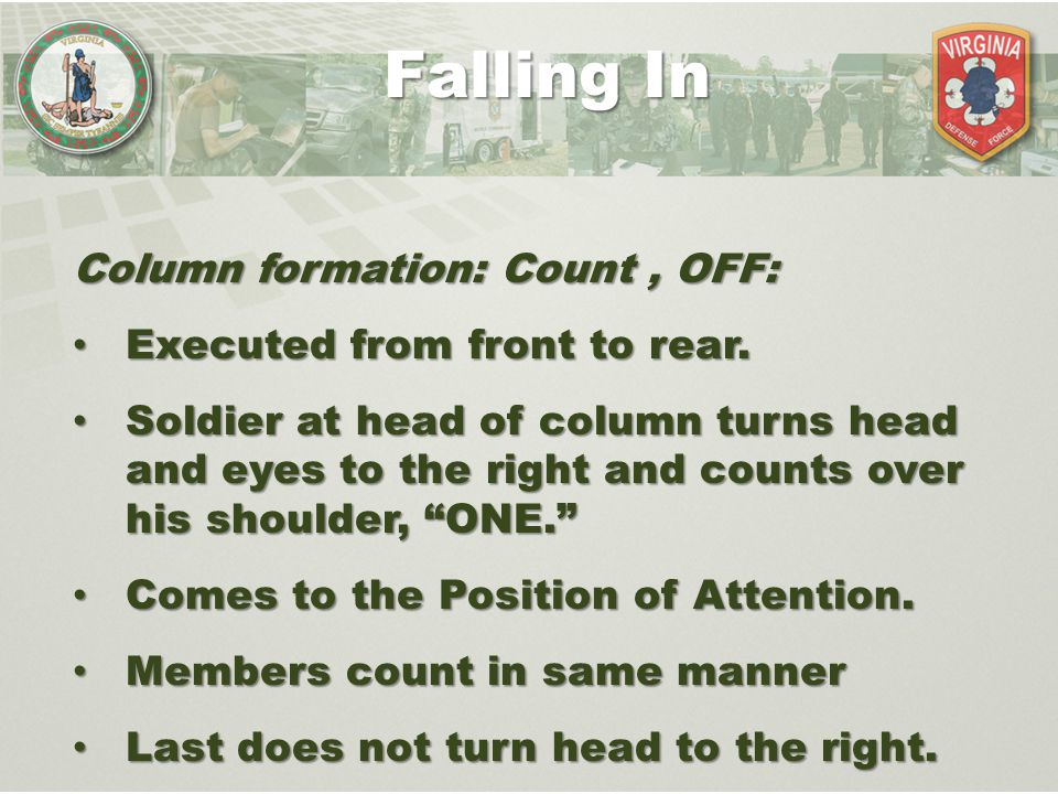 Falling In Column formation: Count , OFF: Executed from front to rear.
