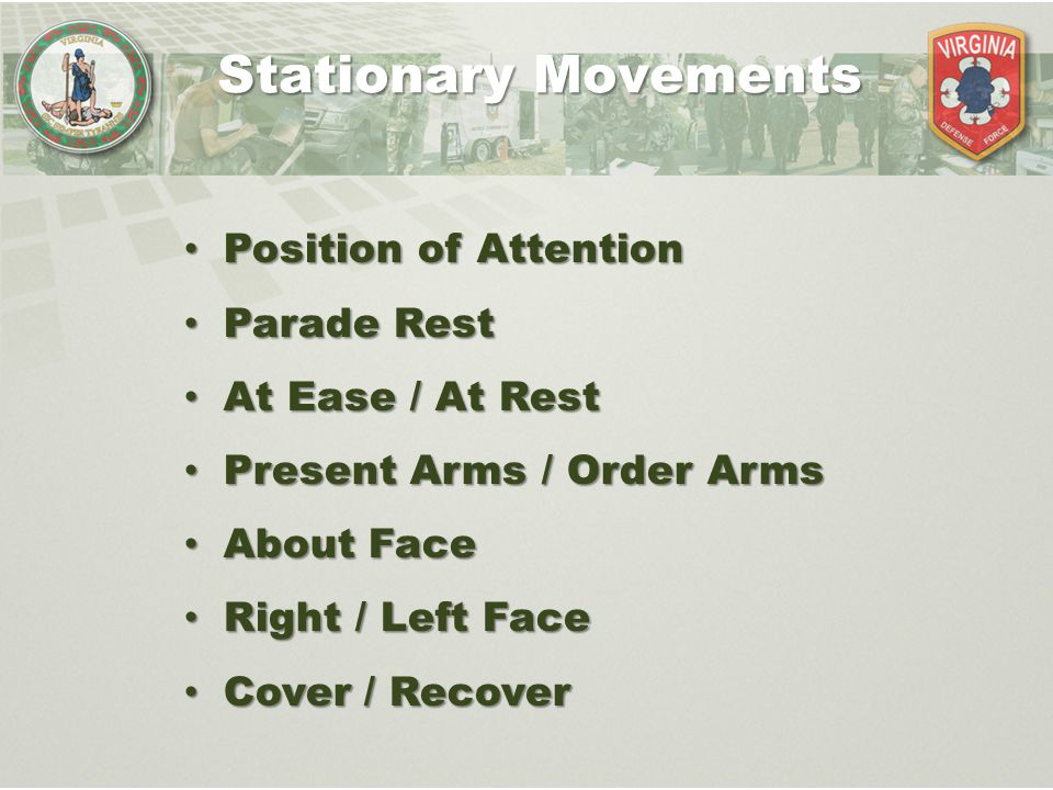 Stationary Movements Position of Attention Parade Rest