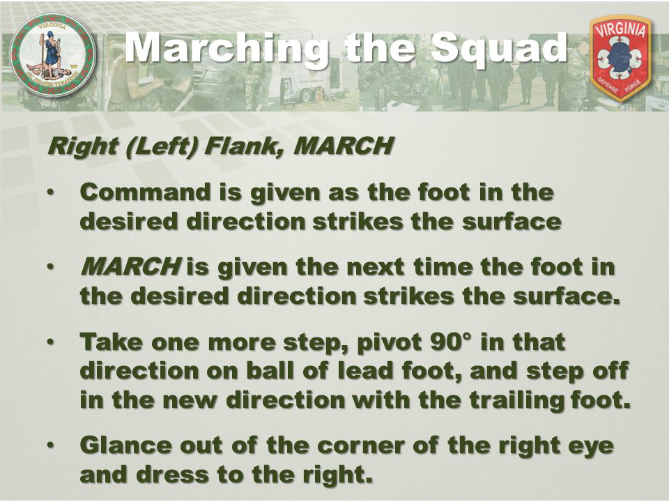 Marching the Squad Right (Left) Flank, MARCH