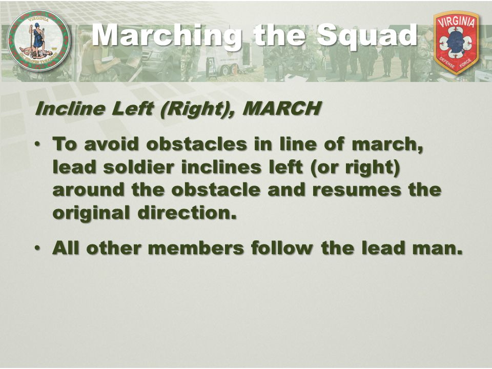 Marching the Squad Incline Left (Right), MARCH