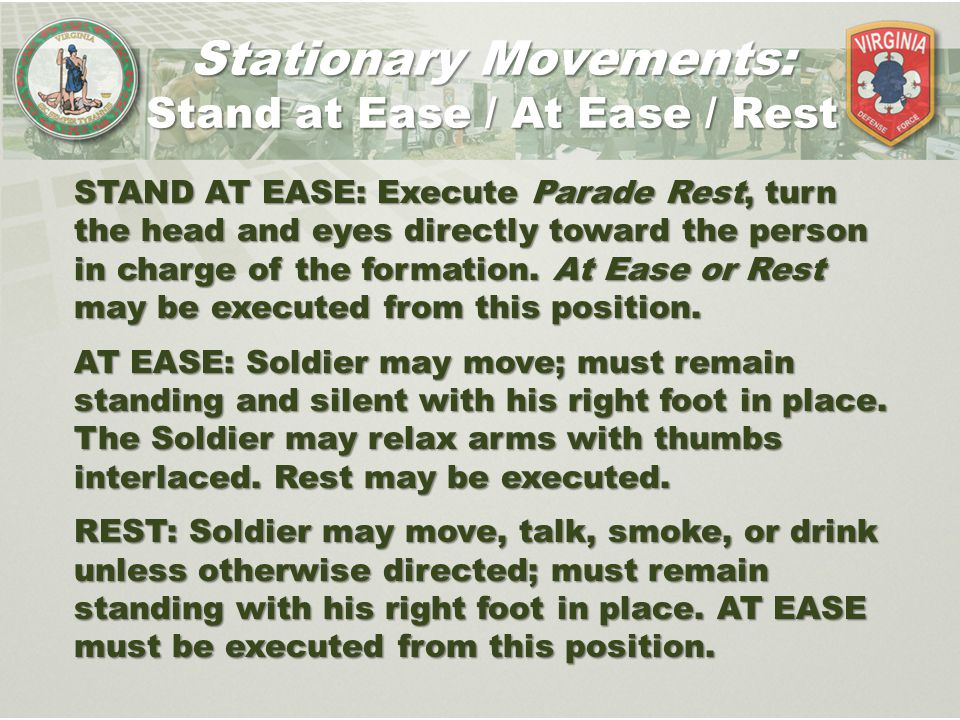 Stationary Movements: Stand at Ease / At Ease / Rest
