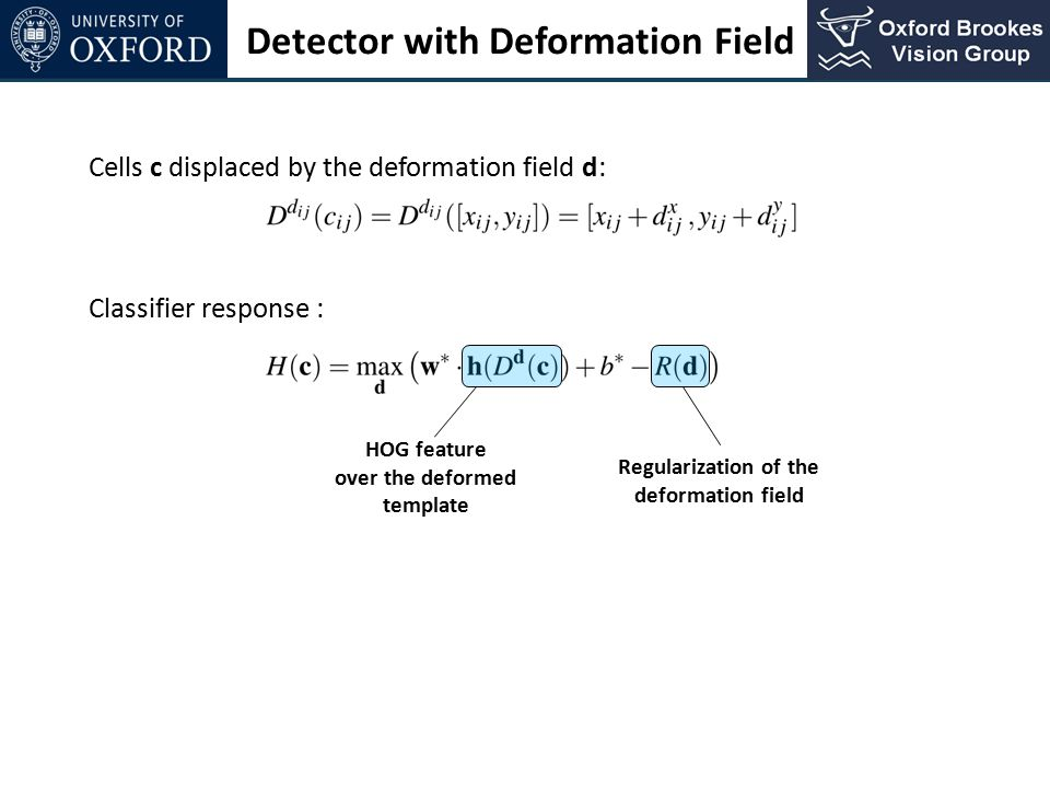 over the deformed template Regularization of the deformation field