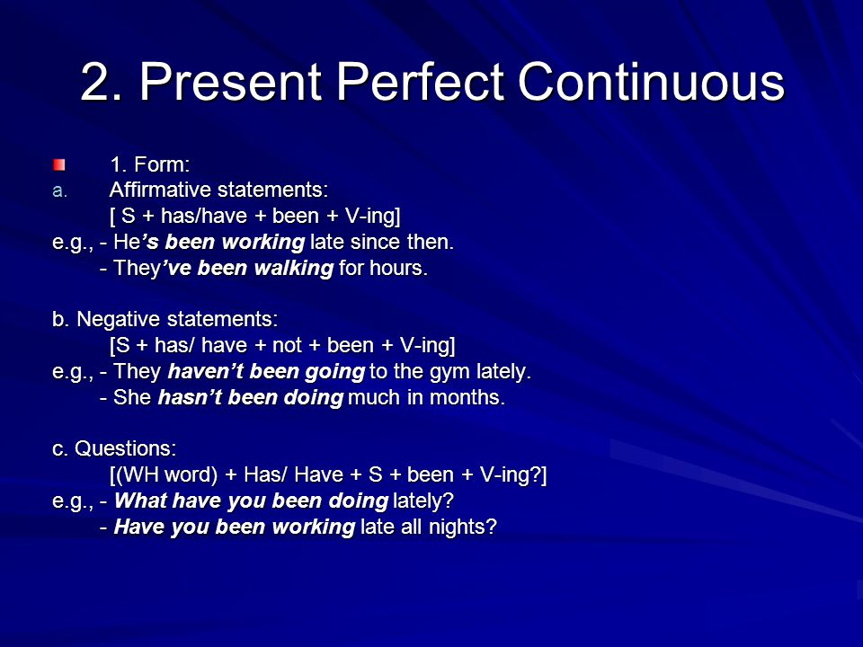 2. Present Perfect Continuous