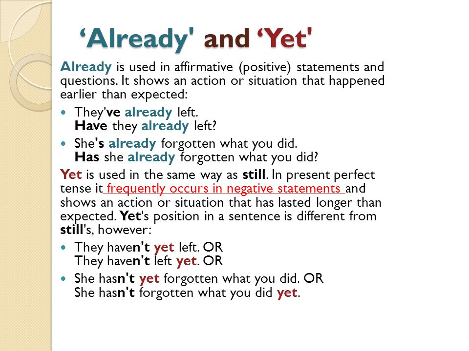 'Already and 'Yet
