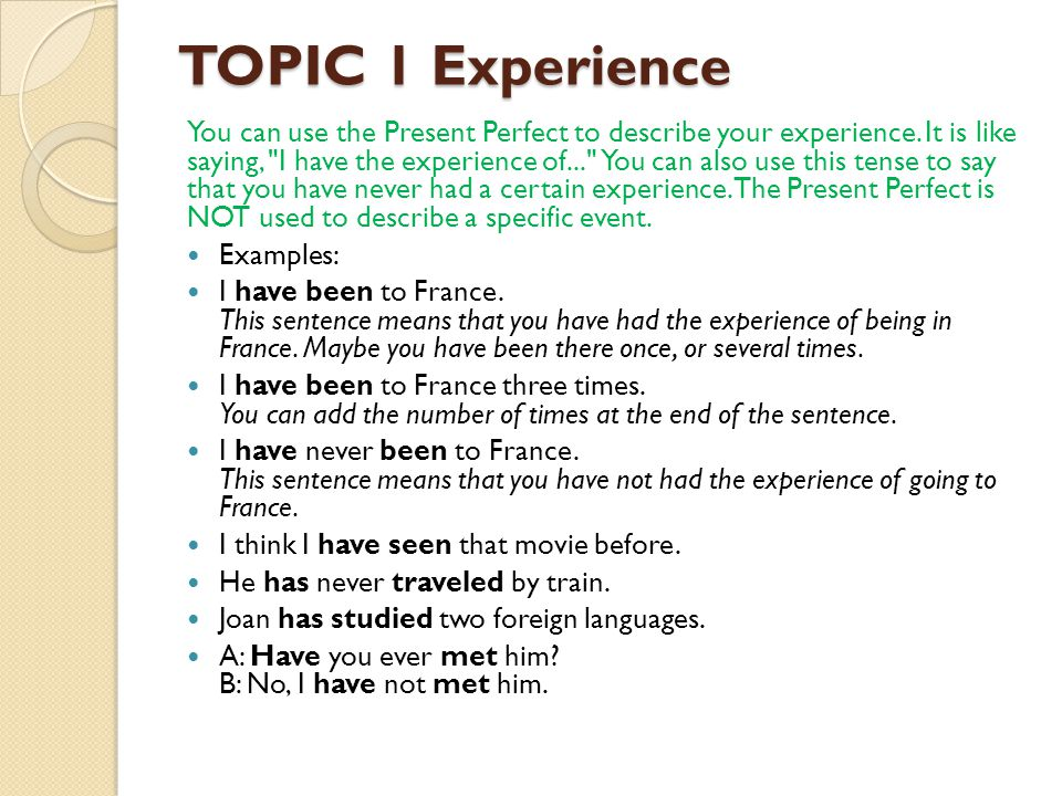 TOPIC 1 Experience