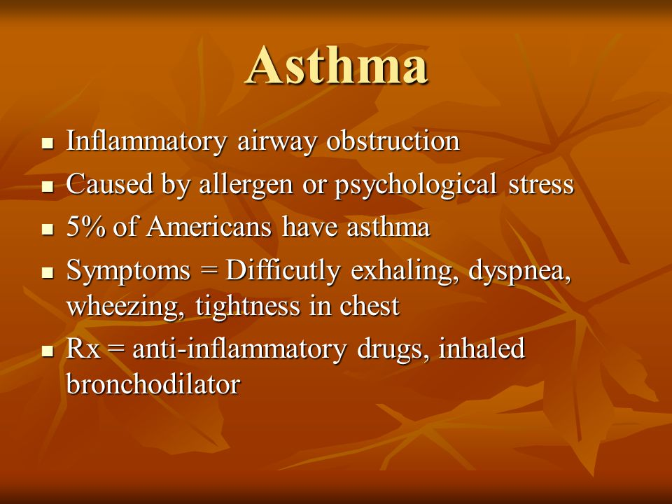 Asthma Inflammatory airway obstruction