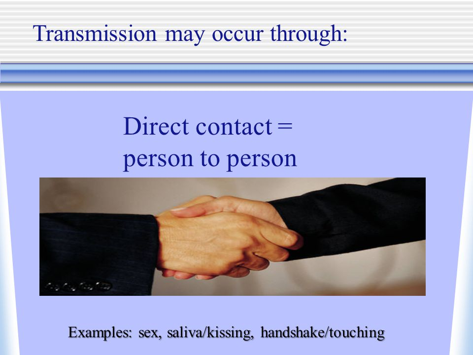 Direct contact = person to person