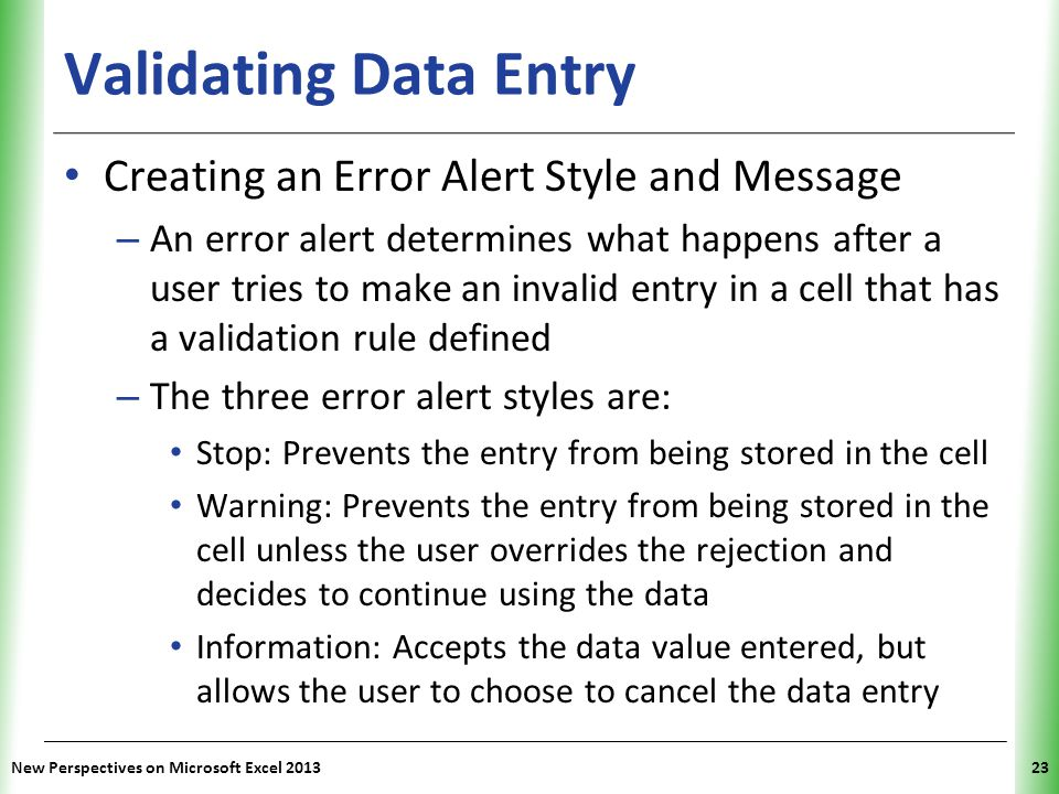 Validating Data Entry Creating an Error Alert Style and Message