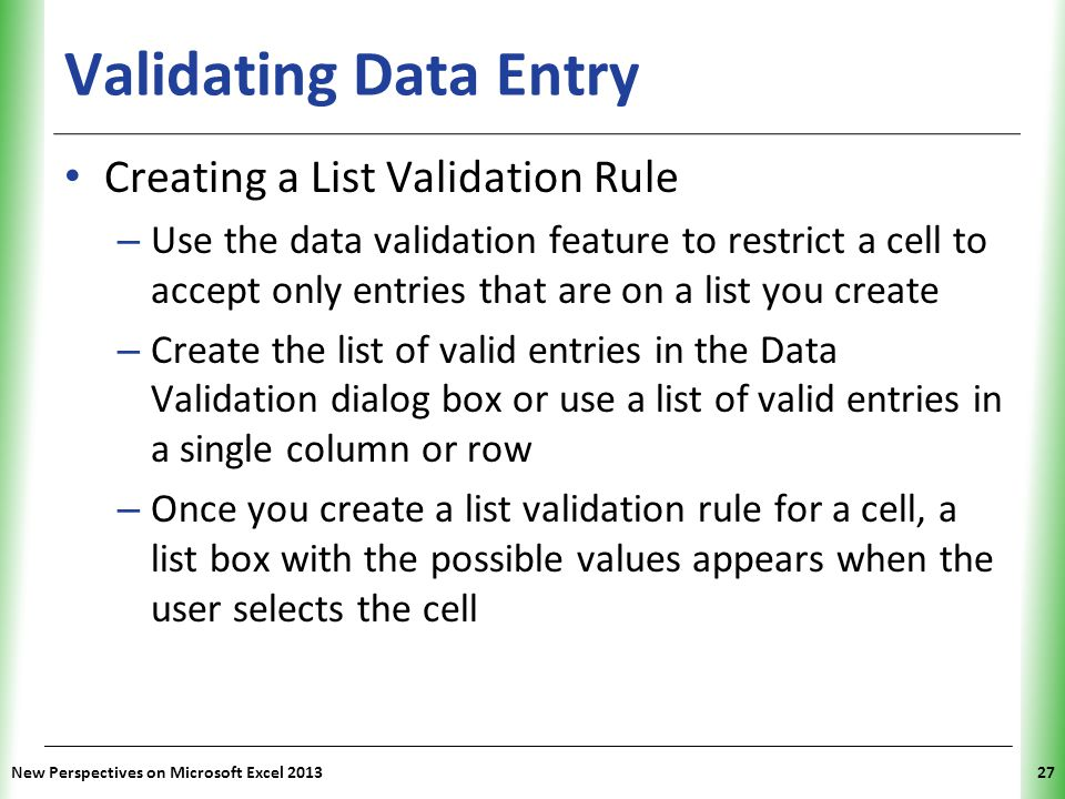 Validating Data Entry Creating a List Validation Rule