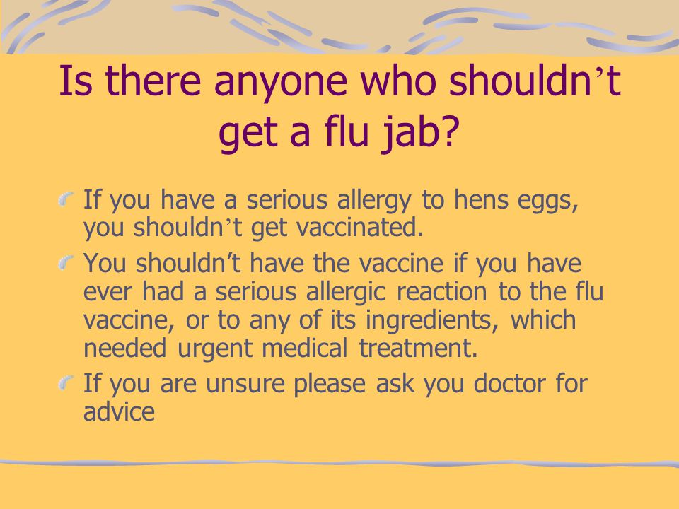 Is there anyone who shouldn't get a flu jab