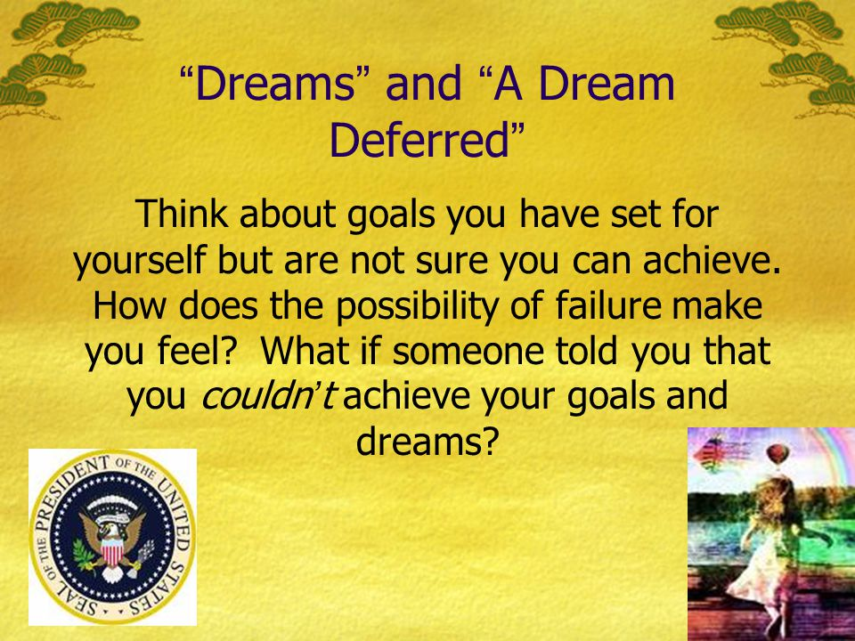 Dreams and A Dream Deferred
