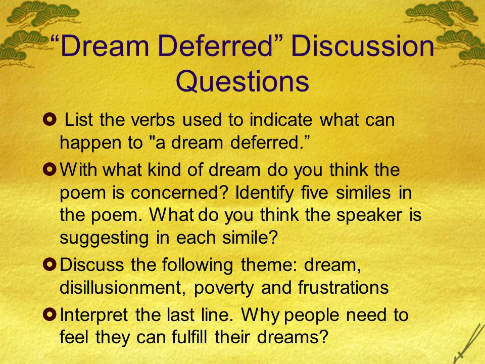 Dream Deferred Discussion Questions