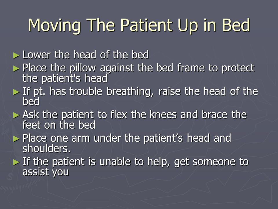 Moving The Patient Up in Bed