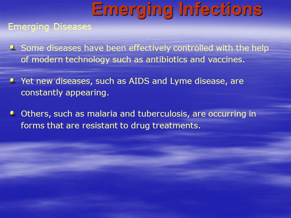 Emerging Infections Emerging Diseases