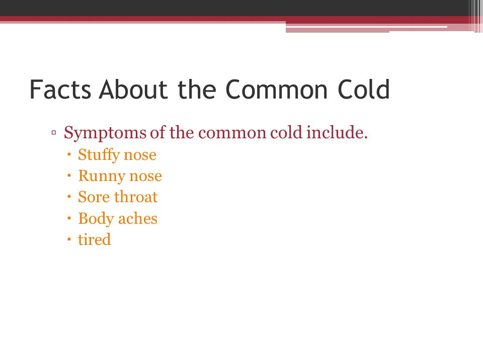 Facts About the Common Cold