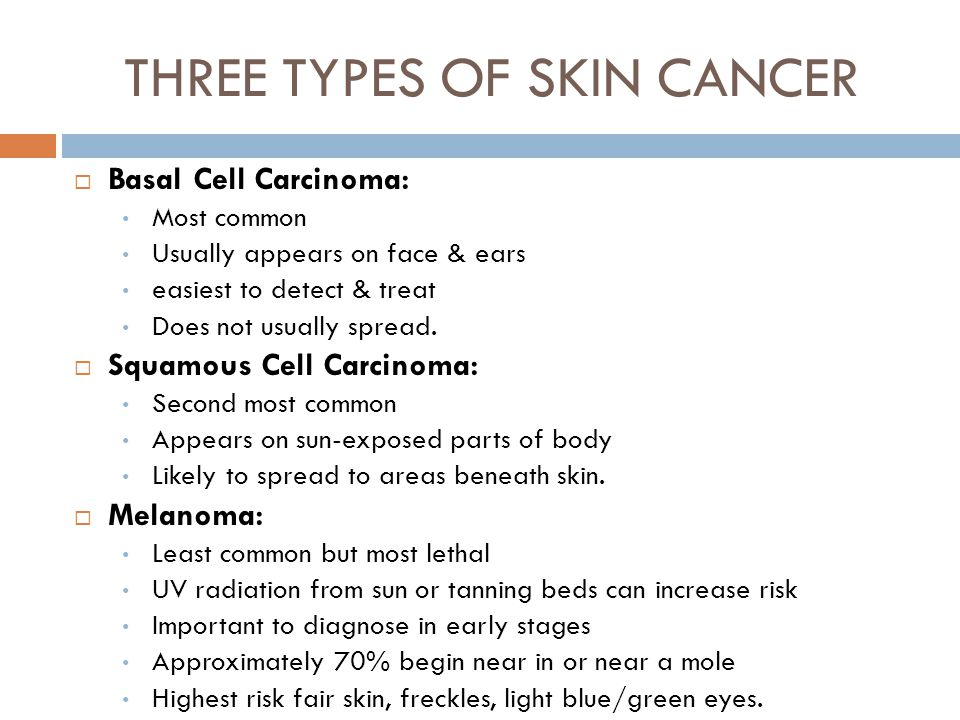THREE TYPES OF SKIN CANCER