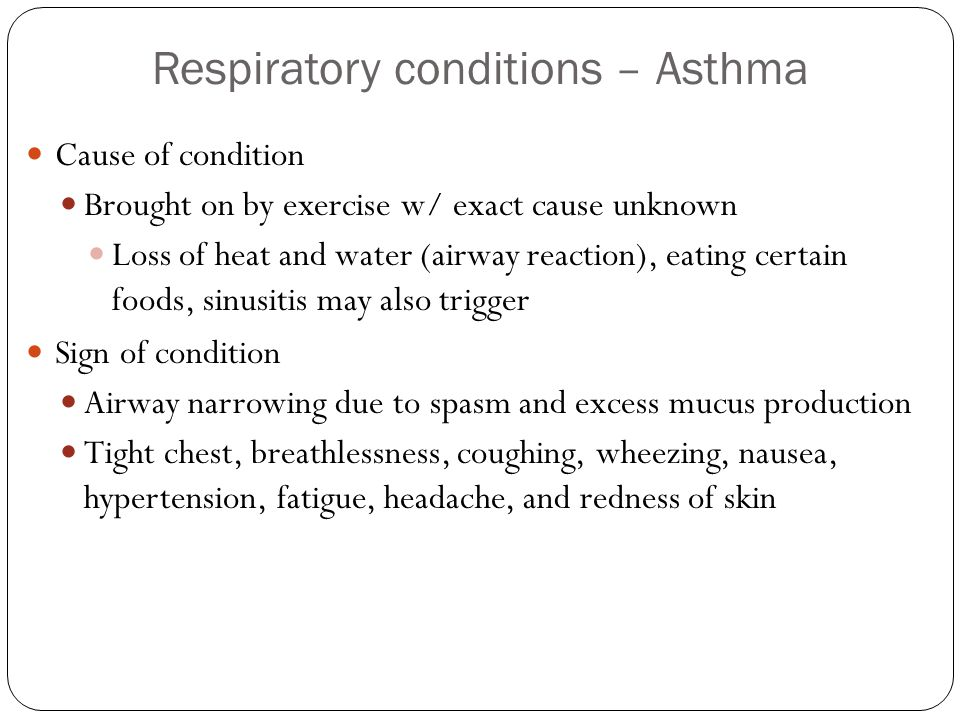 Respiratory conditions – Asthma