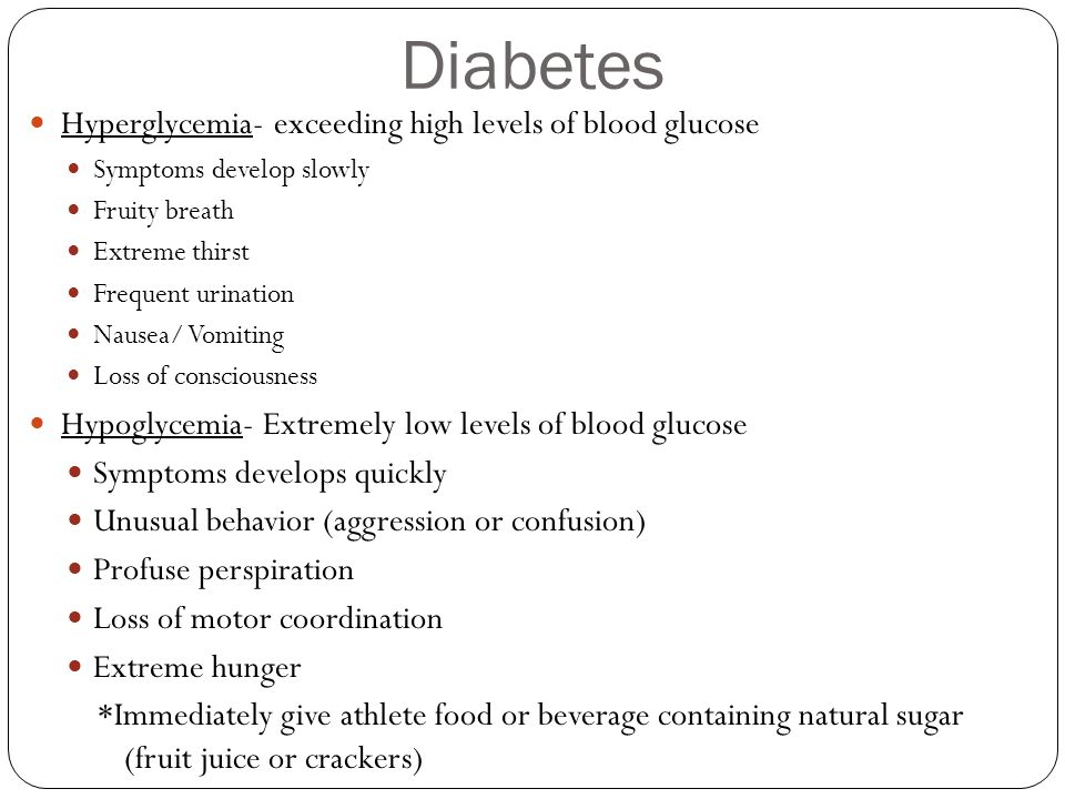 Diabetes Hyperglycemia- exceeding high levels of blood glucose