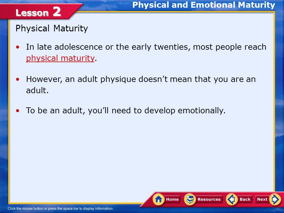 Physical and Emotional Maturity