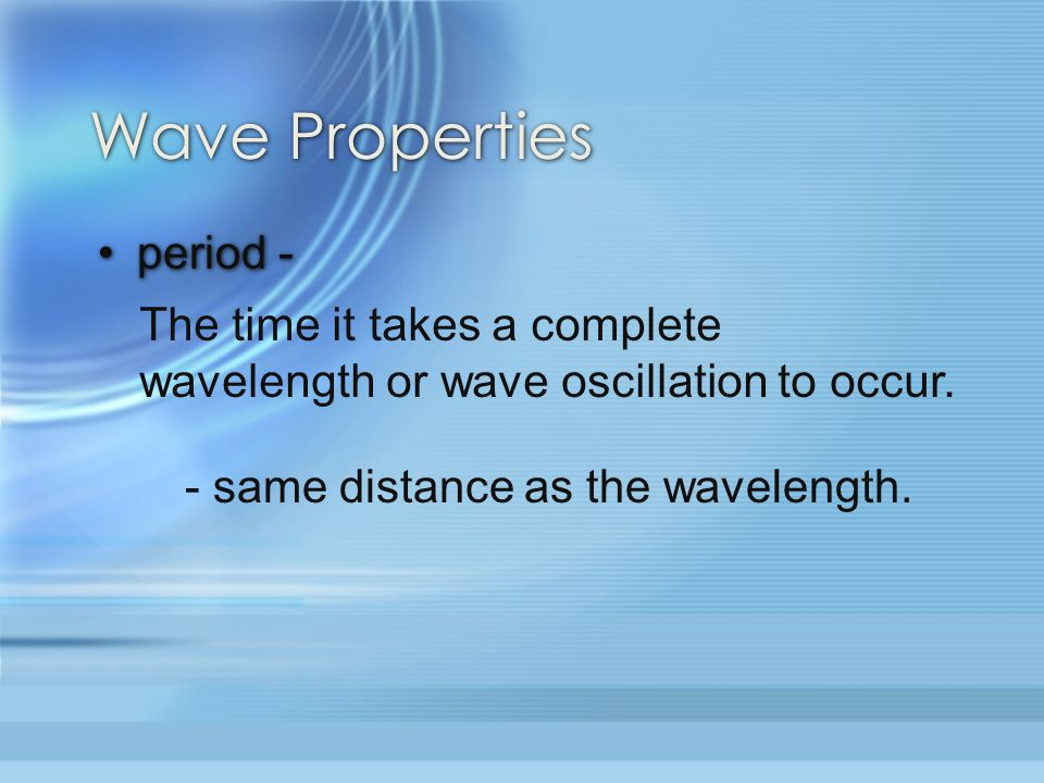 Wave Properties period -