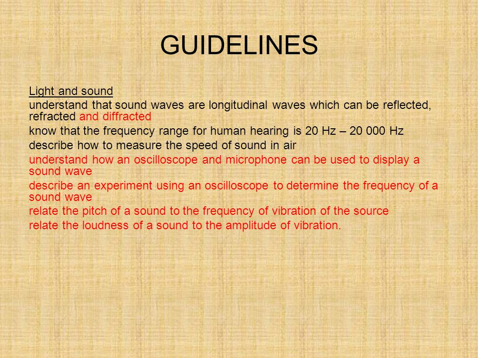 GUIDELINES Light and sound
