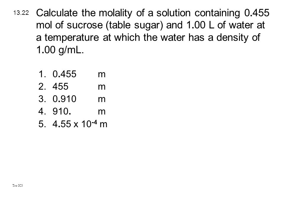 Calculate the molality of a solution containing 0