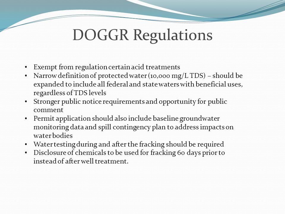 DOGGR Regulations Exempt from regulation certain acid treatments