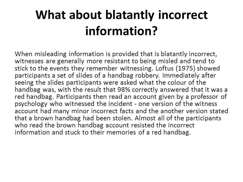 What about blatantly incorrect information