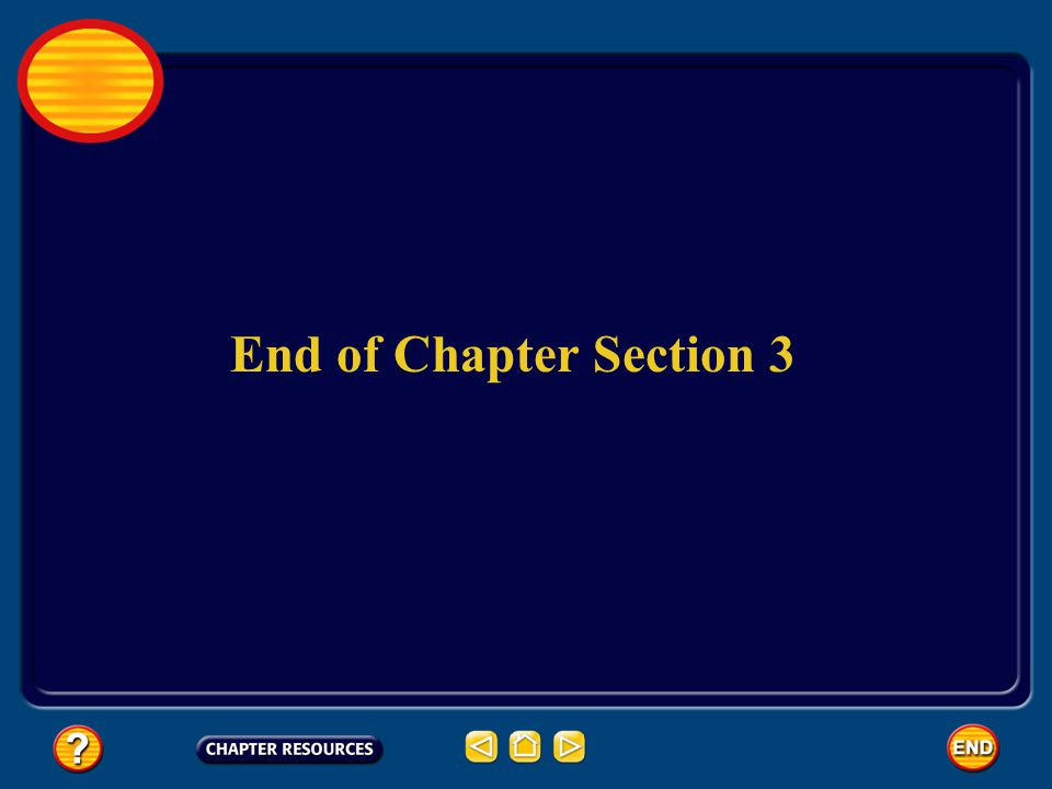 End of Chapter Section 3