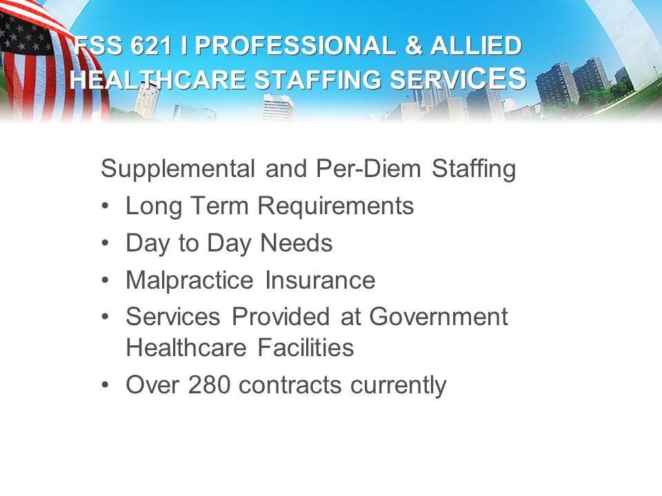 Federal Supply Schedules for Medical Staffing Services - ppt