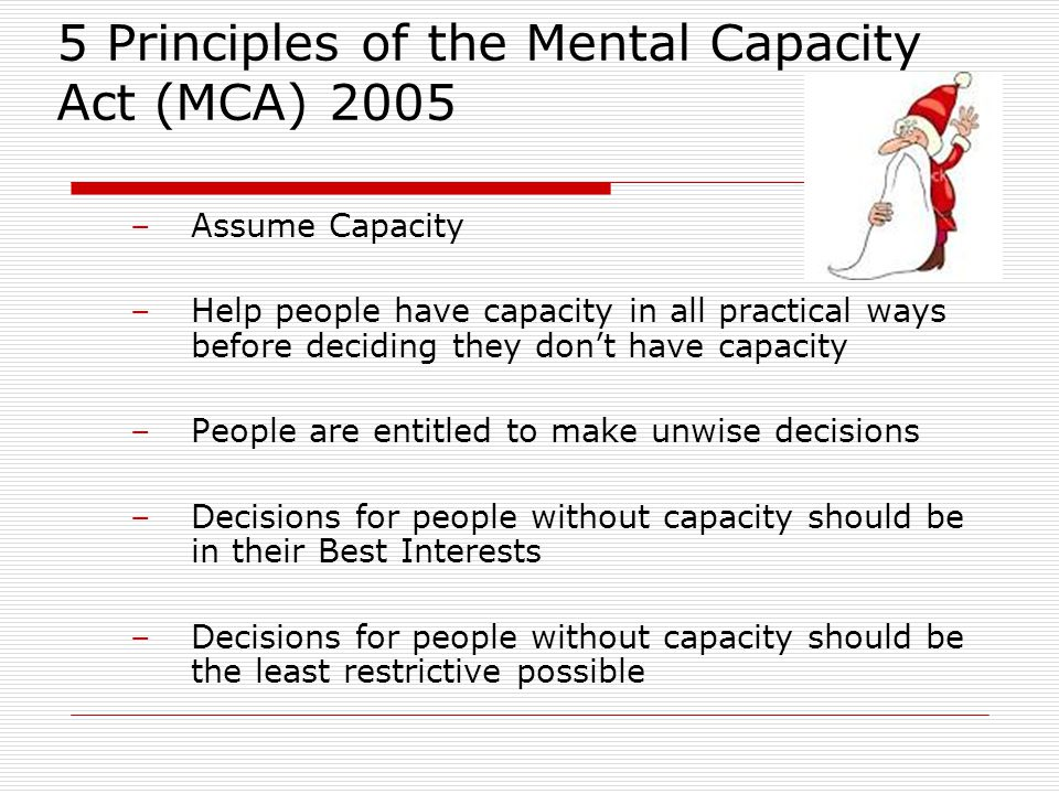 5 Principles of the Mental Capacity Act (MCA) 2005