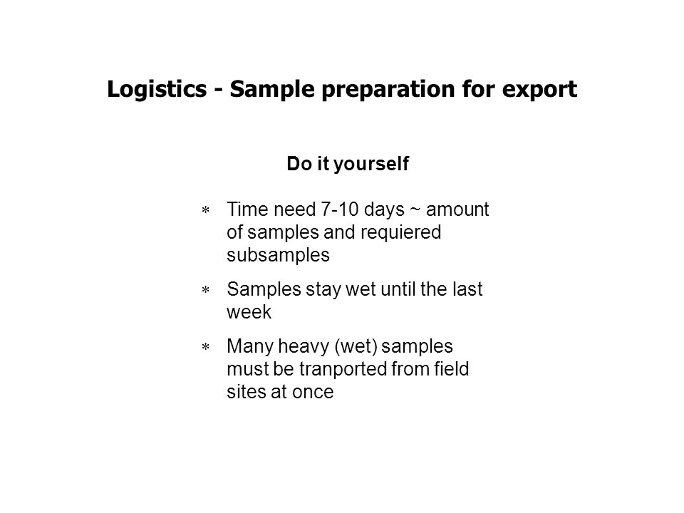 Logistics - Sample preparation for export