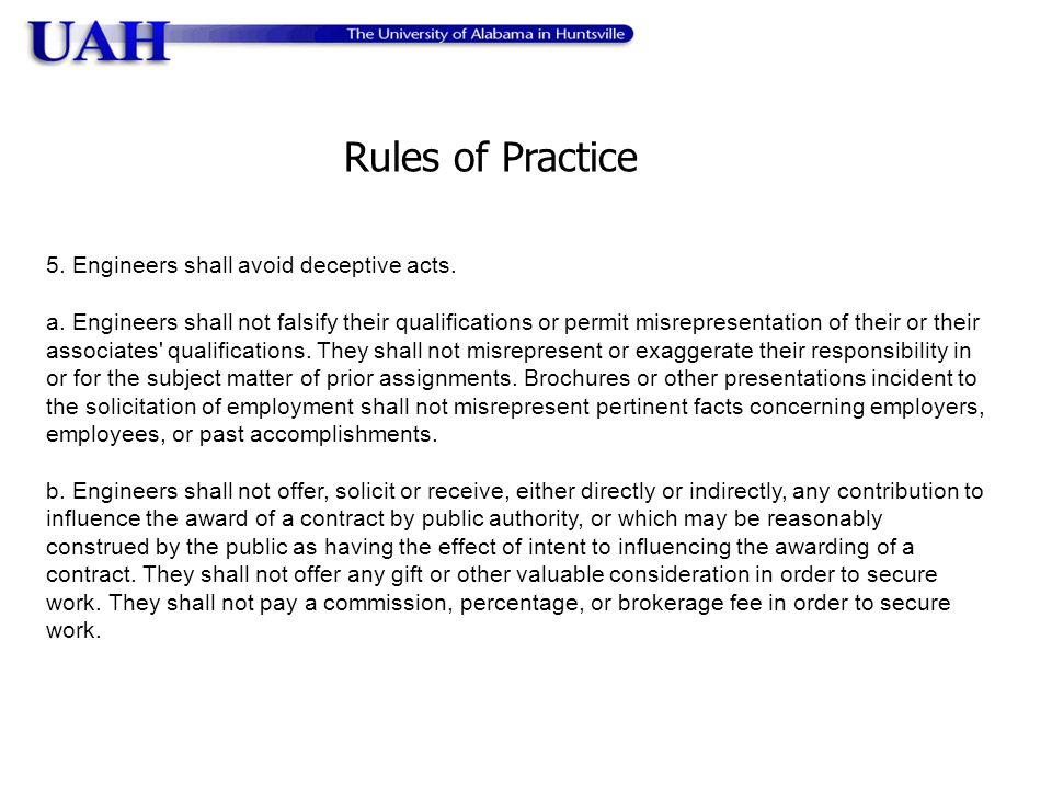 Rules of Practice 5. Engineers shall avoid deceptive acts.