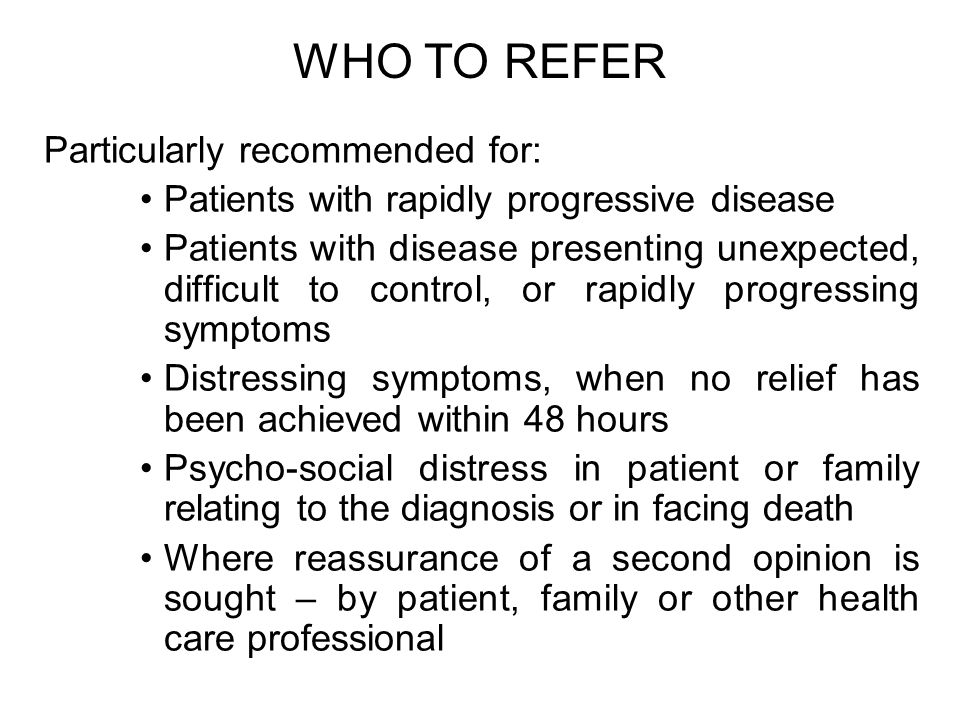 WHO TO REFER Particularly recommended for: