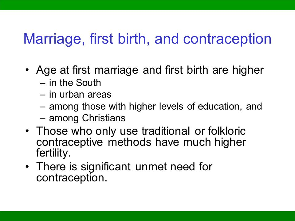 Marriage, first birth, and contraception