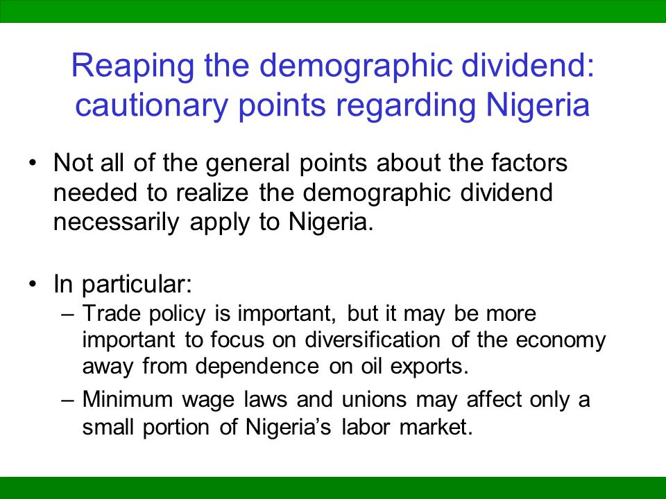 Reaping the demographic dividend: cautionary points regarding Nigeria