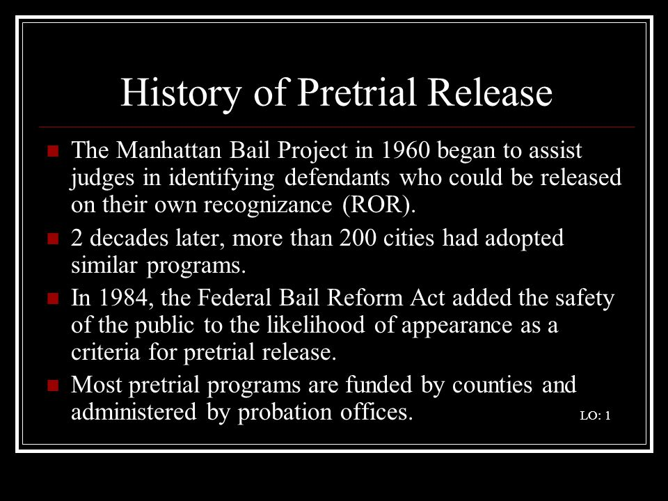 History of Pretrial Release