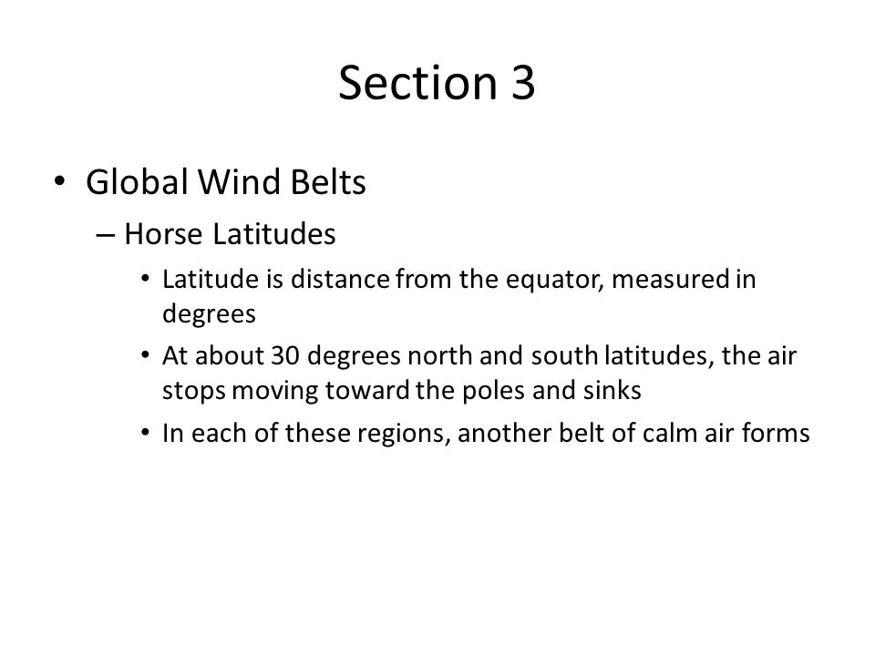 Section 3 Global Wind Belts Horse Latitudes