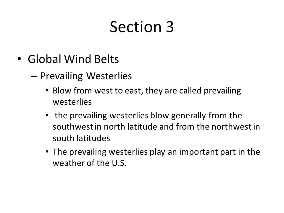 Section 3 Global Wind Belts Prevailing Westerlies