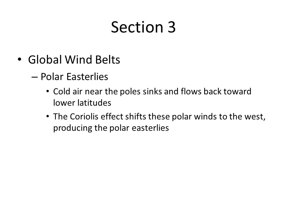 Section 3 Global Wind Belts Polar Easterlies