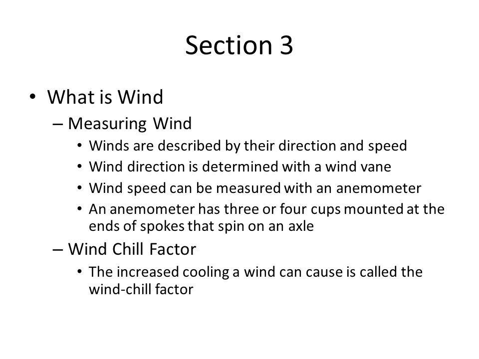 Section 3 What is Wind Measuring Wind Wind Chill Factor