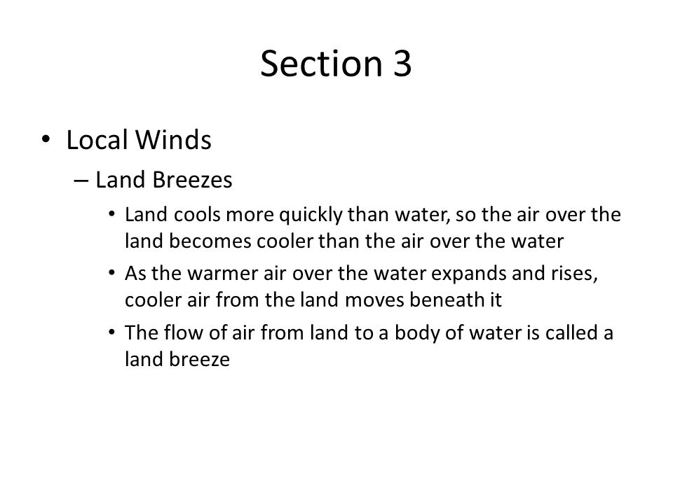 Section 3 Local Winds Land Breezes